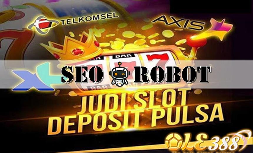 Promo Terbanyak Situs Slot Online Deposit Pulsa